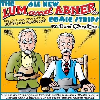 "All New ""Lum & Abner"" Comic Strips, Donnie Pitchford"