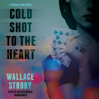 Cold Shot to the Heart, Wallace Stroby