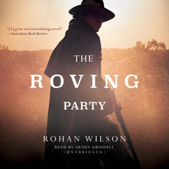 Roving Party, Rohan Wilson