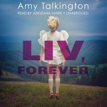 Liv, Forever, Amy Talkington