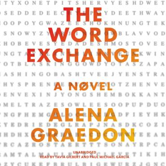 Word Exchange: A Novel, Alena Graedon