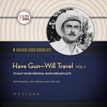 Have Gun—Will Travel, Volume 1, A Hollywood 360 Collection