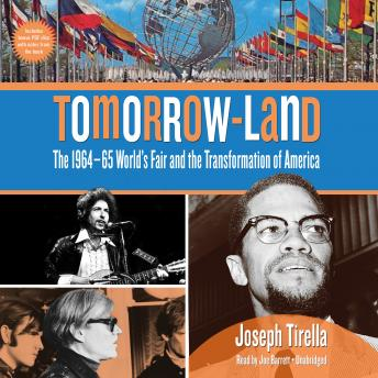 Tomorrow-Land: The 1964–65 World's Fair and the Transformation of America