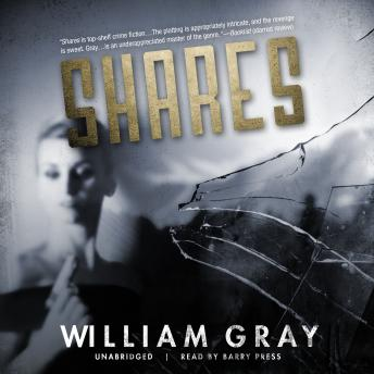 Shares, William Gray