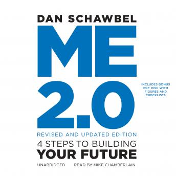 Me 2.0, Revised and Updated Edition: 4 Steps to Building Your Future, Dan Schawbel