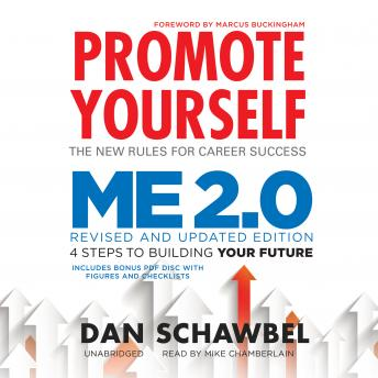 Promote Yourself and Me 2.0, Dan Schawbel