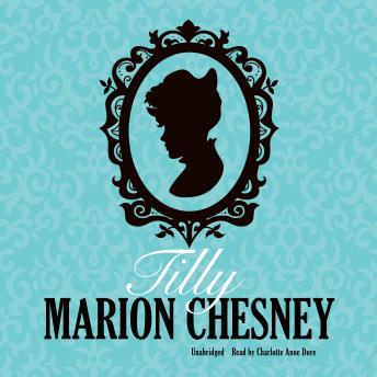 Tilly, Marion Chesney