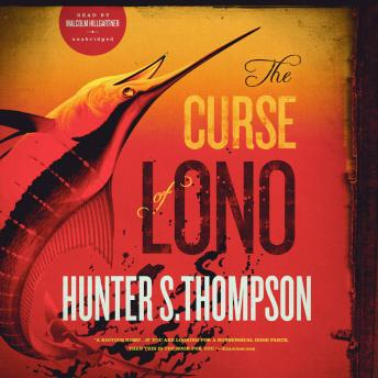 Curse of Lono, Hunter S. Thompson
