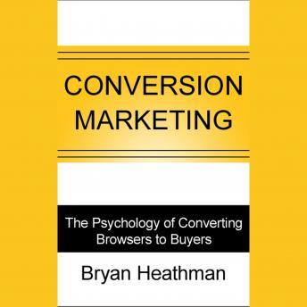 Conversion Marketing: Convert Website Visitors to Buyers