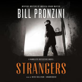Strangers: A Nameless Detective Novel