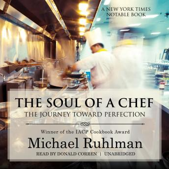 Download Soul of a Chef: The Journey toward Perfection by Michael Ruhlman