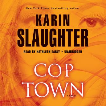 Cop Town: A Novel, Karin Slaughter