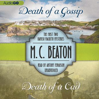 Death of a Gossip & Death of a Cad, M. C. Beaton
