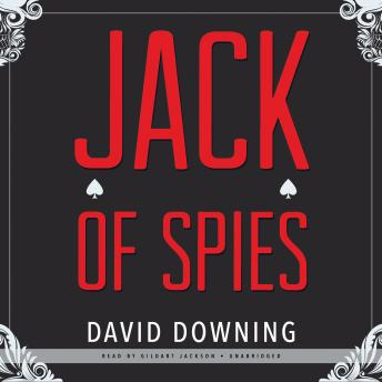 Jack of Spies, David Downing