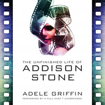 Unfinished Life of Addison Stone, Adele Griffin