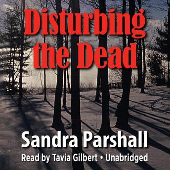 Disturbing the Dead, Sandra Parshall