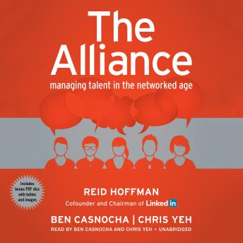Alliance: Managing Talent in the Networked Age, Chris Yeh, Ben Casnocha, Reid Hoffman