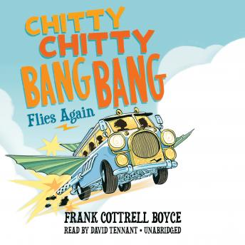 Download Chitty Chitty Bang Bang Flies Again by Frank Cottrell Boyce