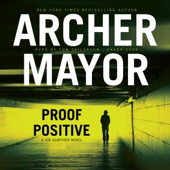 Proof Positive: A Joe Gunther Novel