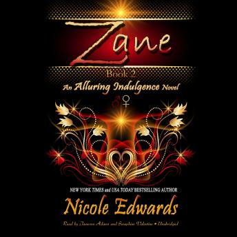 Download Zane: An Alluring Indulgence Novel, Book 2 by Nicole Edwards
