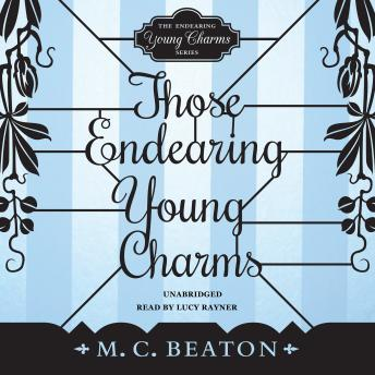 Those Endearing Young Charms, M. C. Beaton