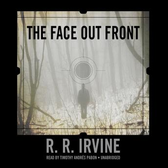 Face out Front, R. R. Irvine