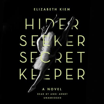Hider, Seeker, Secret Keeper, Elizabeth Kiem