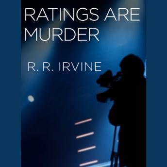 Ratings Are Murder, R. R. Irvine