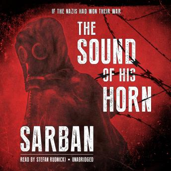 Sound of His Horn, Sarban