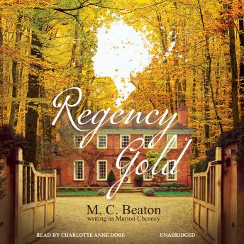 Regency Gold, M. C. Beaton