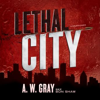 Lethal City, A. W. Gray