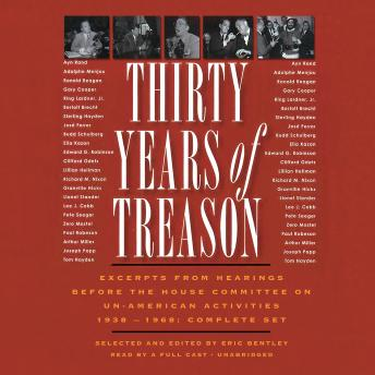 Thirty Years of Treason: Excerpts from Hearings before the House Committee on Un-American Activities 1938–1968; Complete Set, Various Authors