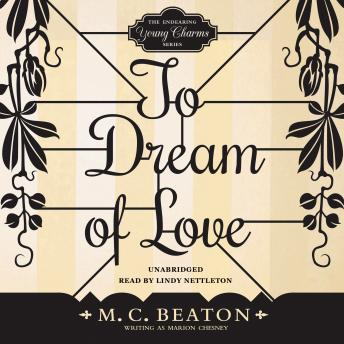 To Dream of Love, M. C. Beaton