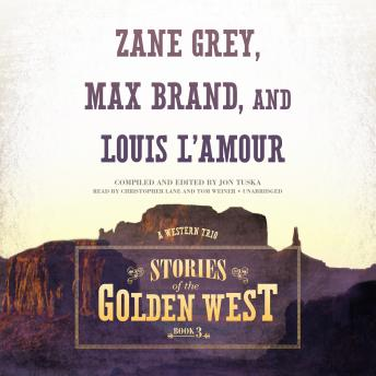 Stories of the Golden West, Book 3: A Western Trio