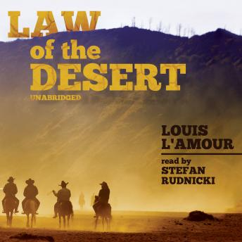 Law of the Desert, Louis L'Amour
