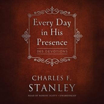 Every Day in His Presence, Charles F. Stanley