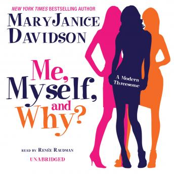 Me, Myself, and Why, MaryJanice Davidson
