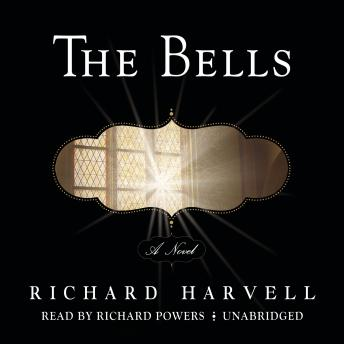 The Bells: A Novel