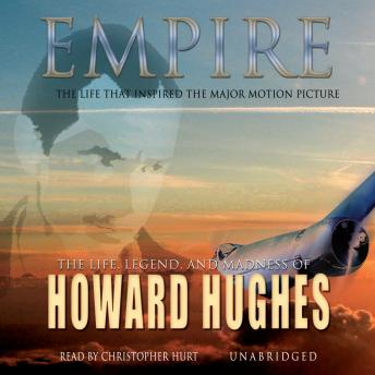 Empire: The Life, Legend, and Madness of Howard Hughes, Donald L. Barlett