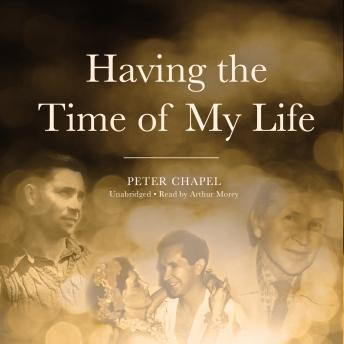 Having the Time of My Life, Peter Chapel