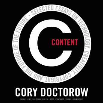 Content: Selected Essays on Technology, Creativity, Copyright, and the Future of the Future sample.