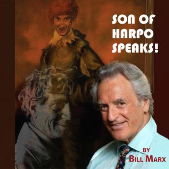 Son of Harpo Speaks!: A Family Portrait