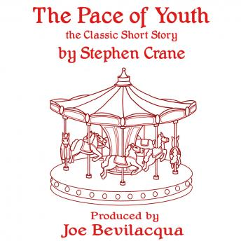 Pace of Youth: The Classic Short Story, Stephen Crane