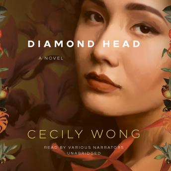 Diamond Head: A Novel, Cecily Wong