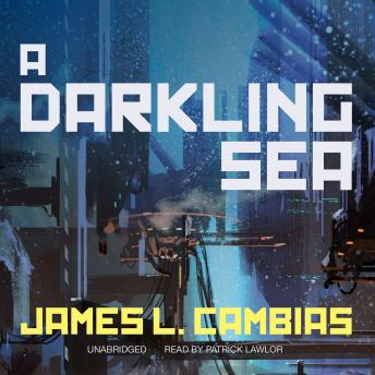 Darkling Sea, James L. Cambias