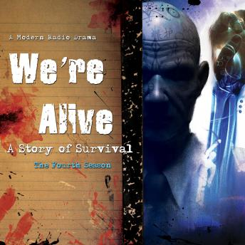 We're Alive: A Story of Survival, the Fourth Season