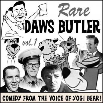Rare Daws Butler: Comedy from the Voice of Yogi Bear!, Daws Butler