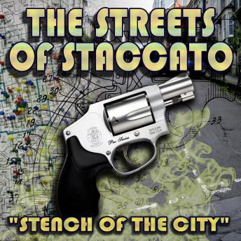 "Streets of Staccato: Episode One: ""Stench of the City"", Victor Gates"