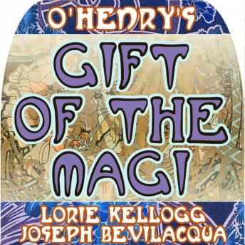 Gift of the Magi: The Classic Christmas Story, O. Henry