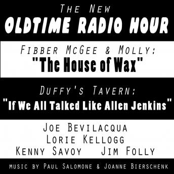 New Old-Time Radio Hour: 'Fibber McGee' and 'Duffy's Tavern', Joe Bevilacqua